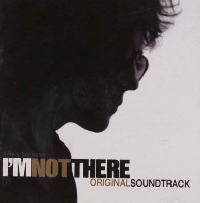 I'm not there : original soundtrack.