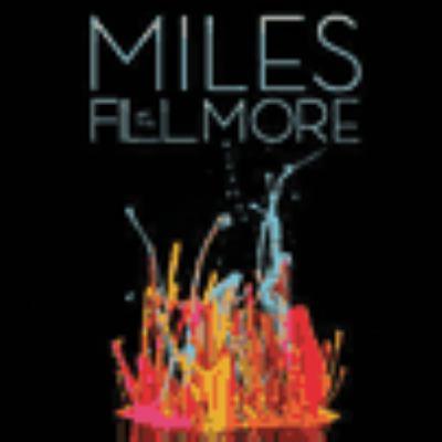 Miles at The Fillmore : Miles Davis 1970.
