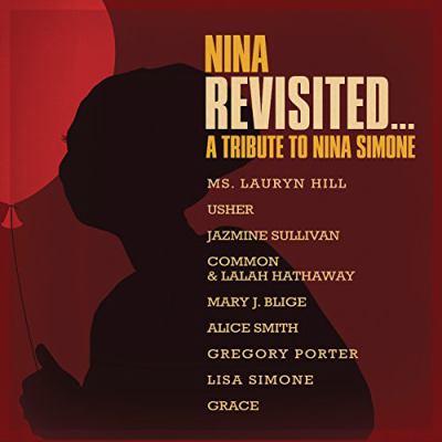 Nina revisited : a tribute to Nina Simone.