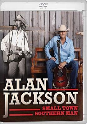 Alan Jackson Small Town Southern Man