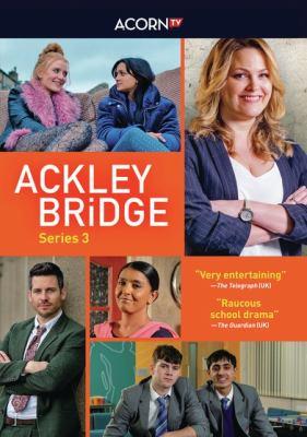 Ackley Bridge. Series 3