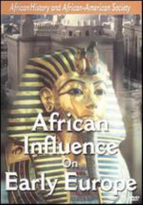 African Influence on Early Europe
