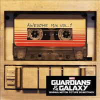 Guardians of the galaxy, Awesome mix. Vol. 1.