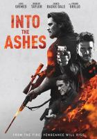 Into the ashes [DVD]