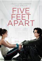 Five feet apart [DVD]