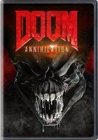 Doom. Annihilation [DVD]