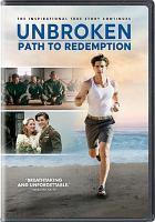 Unbroken : path to redemption