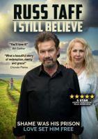 Russ Taff [DVD] : I still believe