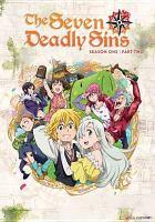 The seven deadly sins. Season one, part two [videorecording (DVD)].