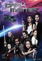 Dark matter. Season two