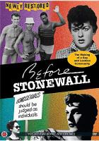Before Stonewall [DVD] : the making of a gay and lesbian community