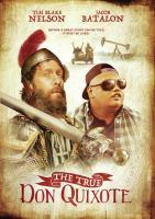 The true Don Quixote [DVD]