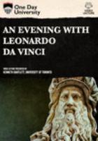 An evening with Leonardo Da Vinci [DVD]