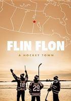 Flin Flon : a hockey town