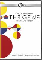 The gene [DVD] : an intimate history