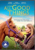 All good things [DVD]