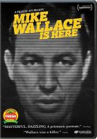 Mike Wallace is here [DVD]