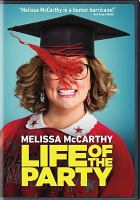 Life of the party [videorecording (DVD)]