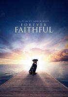 Forever faithful [DVD]