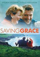 Saving Grace [videorecording (DVD)]