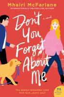 Don't you forget about me : a novel / Mhairi McFarlane.