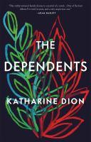 The dependents : a novel