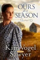 Ours for a season : a novel