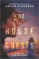 The house guests : a novel