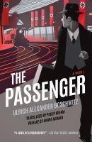 The passenger : a novel
