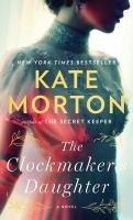 The clockmaker's daughter : a novel