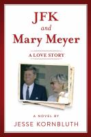JFK and Mary Meyer : a love story