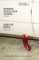 Mirror, shoulder, signal : a novel