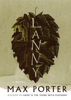Lanny : a novel
