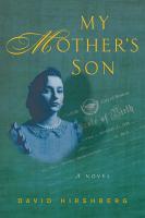 My mother's son : a novel