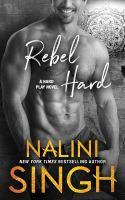 Rebel hard : a hard play novel
