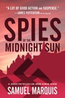 Spies of the midnight sun : a true story of WWII heroes