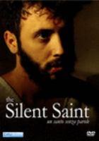 The silent saint.