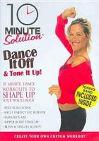 10 minute solution. Dance it off & tone it up