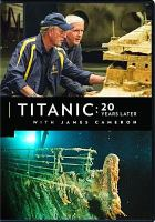 Titanic : 20 years later with James Cameron.