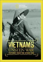 Vietnam's unseen war : pictures from the other side