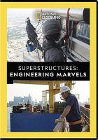 Superstructures : engineering marvels