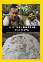 Lost treasures of the Maya