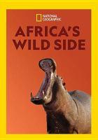 Africa's wild side.