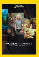 Women of impact : changing the world