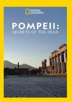 Pompeii : secrets of the dead