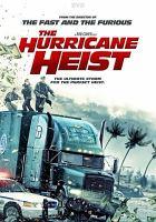 The hurricane heist