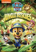 Paw patrol. Jungle rescues