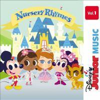 Disney Junior. Nursery rhymes, Vol. 1.