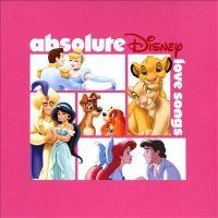 Absolute Disney : love songs.