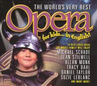 The world's very best opera for kids-- in English!.